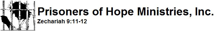 Prisoners of Hope Ministries, Inc.
